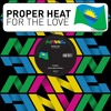 For The Love (Saxtone Remix) by Proper Heat