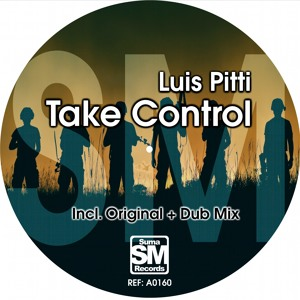 Luis Pitti - Take Control (Original Mix) [Suma Records]