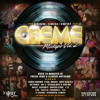 CREME FRIDAYS VOL. 2 MIXTAPE - MIXED BY DJ DEZASTAR, DJ MASTA K & DJ MISTER P. HOSTED BY XY