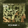 Rich the Kid - Rich Nigga Shit Ft. K Camp (Prod By DeeMoney) album artwork