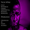 Tech N9ne - Fragile (Feat. Kendrick Lamar, ¡Mayday!, & Kendall Morgan) (Produced By Vinny Alfano)