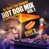 HOT DOG MIX VOL.1 (No Dj Mustard and No Cheese) (Live Recording)