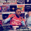 Soopa ShoutOut #3 [FREE DOWNLOAD]