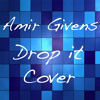 Trevor Jackson - Drop It (Remix) Feat. B.o.B cover by Amir Givens