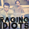 It's A Hairy Mole - The Raging Idiots