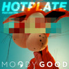 Moody Good - Hotplate (feat. Knytro)