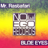 Blue Eyes - Mr. Rastafari