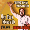 Timothy Wisdom - Get Your Hands Up (Kryss Remix)