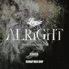 Logic Ft. Big Sean - Alright (Prod. By Tae Beast) album artwork