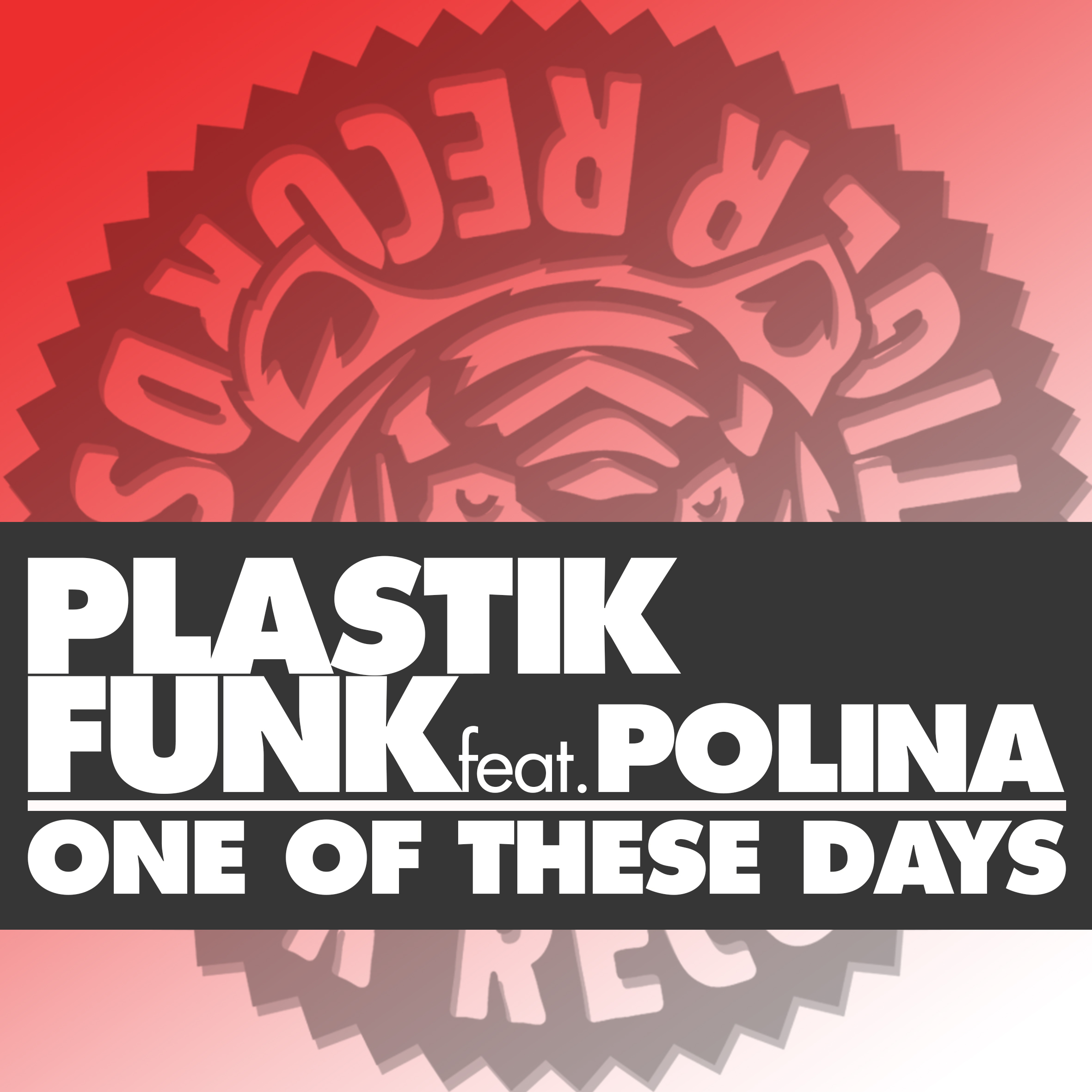 Plastik Funk, Polina – One Of These Days (Original Mix)