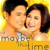 MAYBE THIS TIME by SARAH GERONIMO