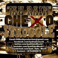 Jah Rain - Ghetto Struggle (New 2014)