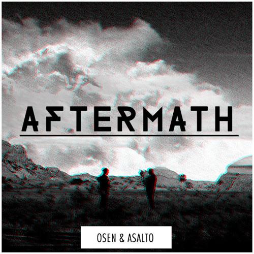Osen & Asalto - Aftermath (Original Mix)