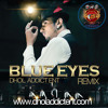 Blue Eyes/Addi Mardi - Mickey Singh feat. Yo Yo Honey Singh