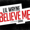 Believe Me (ft. Drake) - Lil Wayne album artwork