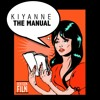 """Kiyanne """"The Manual"""""""