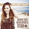 Hilary Duff - When You Wish Upon A Star