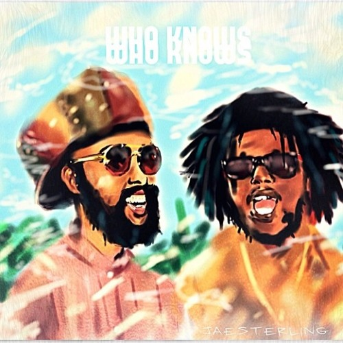 Download Who Knows ft. Chronixx by Protoje Mp3 Download MP3