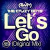 The Crazy Boys & AWM Beats - Let´s Go (Original Mix) [Download Free]