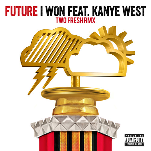 Future - I Won ft. Kanye West (Two Fresh Remix) : trap