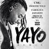 Yayo (Remix) ft. Fabolous, Jadakiss, YG & French Montana