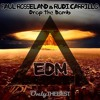 Paul Rosseland & Rudi Carrillo - Drop the Bomb ▆ ▅ ▃ EDM Records ▃ ▅ ▆