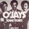 The O'Jays - Love Train (live ver.)