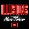 Illusions Feat Naz Tokio