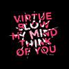 Virtue - Blow My Mind (Clip)