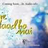 Tu Meri Dhadkhan - Promo Song from the Album