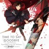 RWBY - Time To Say Goodbye