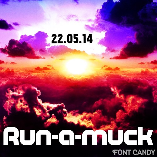 Download 22.05.14 MIX by Run-a-muck Mp3 Download MP3