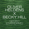 Gecko (Overdrive) [Radio Edit] [OUT NOW]
