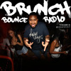 BrunchBounce Radio Volume 15 @DJMainEvent