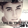 Justin Bieber songs Justin Bieber - As Long As You Love Me 2014 (DJ Dangerous Raj Desai)