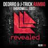 Deorro And J Trick Rambo Hardwell Edit Mp3