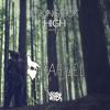 High (Yahtzel Remix) [Free Download]