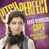 Cups, When I'm Gone - Anna Kendrick