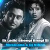 Ek Ladki Bheegi Bhagi (Musicana And Dj Nikhil Remix) Snippet
