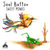 Swift Minds feat. Kara Square (Original Mix) by Soul Button