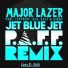 Major Lazer - Jet Blue Jet (feat. Leftside, GTA, Razz & Biggy) (P.A.F.F Remix) (Lars D. Edit)