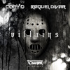 VILLAINS - Cory O & Raquel Divar (Free Download + Music Video)