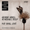 George Morel & Michael Deep - We Shall Love (Mendezz & Andrew500 Remix) snippet, low quality