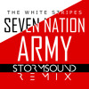 The White Stripes Seven Nation Army Stormsound Remix Free Download Mp3