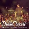 Dee - 1 - Drake Concert