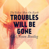 [SS#3] The Tallest Man On Earth - Troubles Will Be Gone (Carl Noren Bootleg) (Free Download)