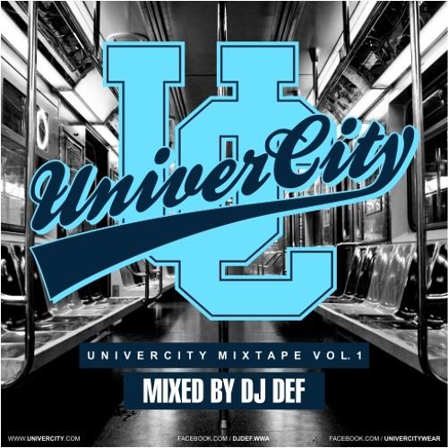 DJ DEF - UniverCity Mixtape Vol.1