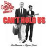 Macklemore & Ryan Lewis - Can't Hold Us (Big Gigantic Remix)