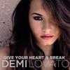 Give Your Heart a Break - Demi Lovato (cover By Myrra & Julie)