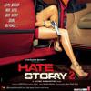 Aaj Phir Tumpe Pyaar Aaya Hai - Hate Story 2 - Arijit Singh